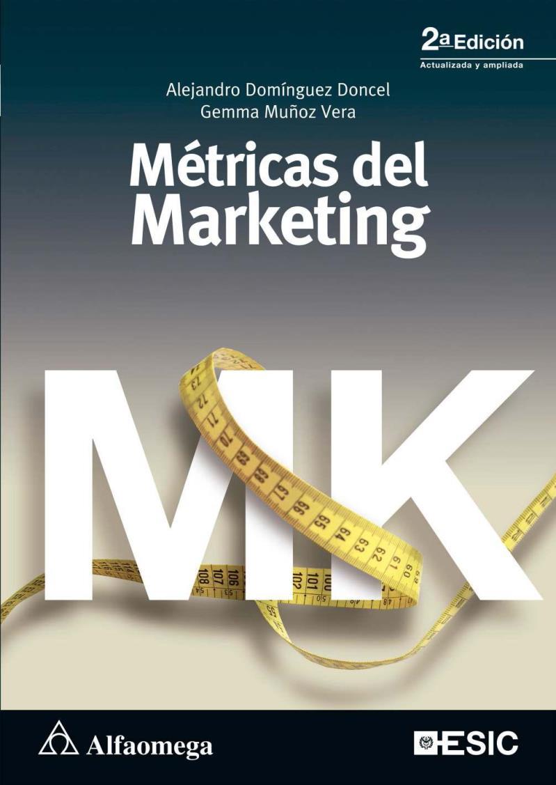 Métricas del marketing, 2da Edición – Alejandro Domínguez Doncel