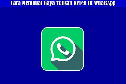 Cara Membuat Tulisan Berwarna, Tebal, Miring, Coret, Arab dan Gaya Lainnya Di Whatsapp
