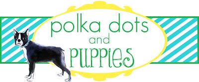 polkadots and puppies