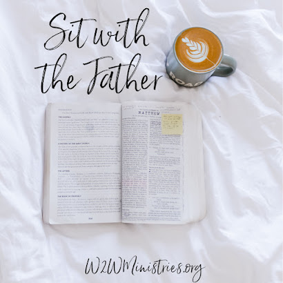 Sit with the Father. #Bible #QuietTime #BibleStudy