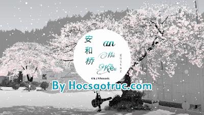 Cảm âm An Hà Kiều | Nhạc Trung Hoa Hay Nhất Tiktok