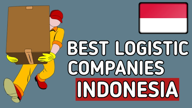 Best Logistic Company in Indonesia
