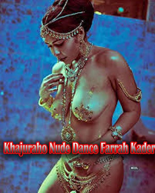 (18+) Khajuraho Nude Dance Farrah Kader 2019 Download HD 1080p   720p