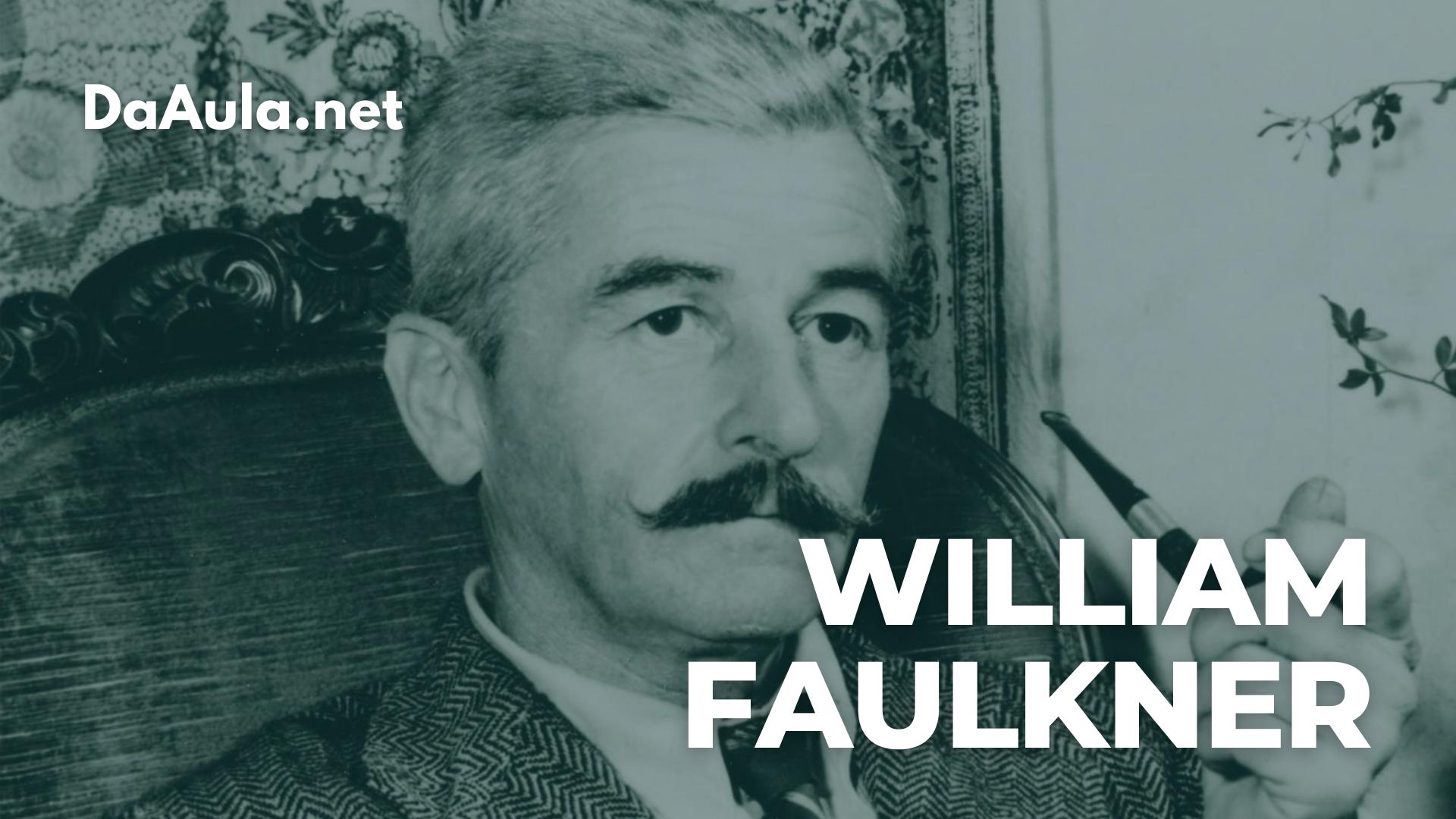 Quem foi William Faulkner