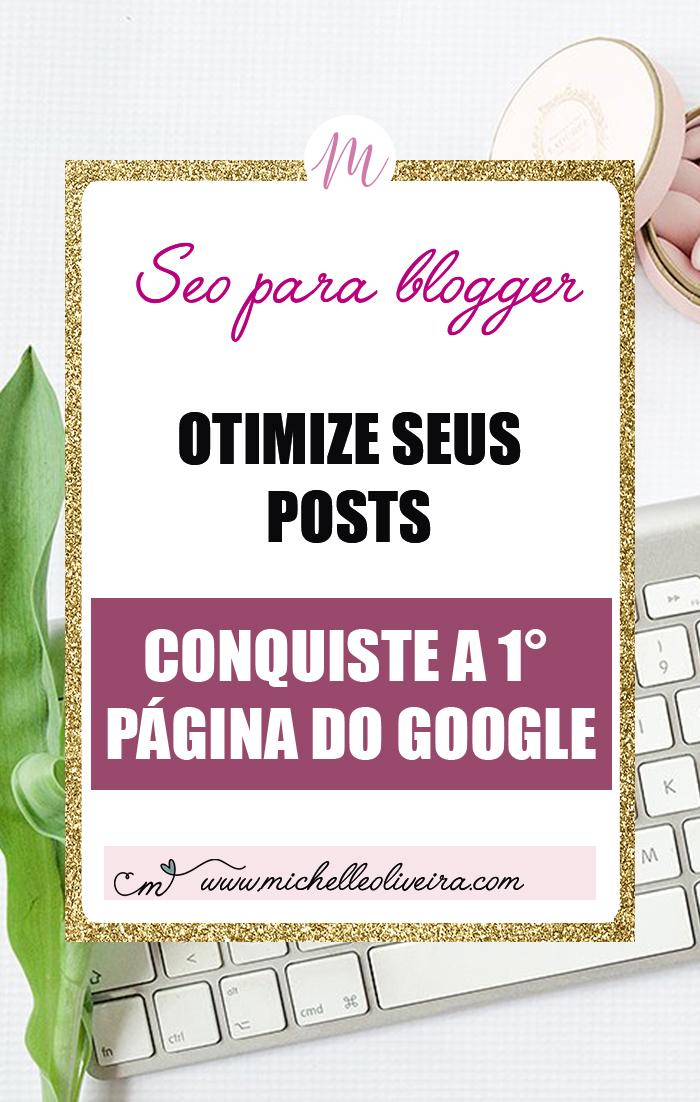 seo para blogger - otimize suas postagens