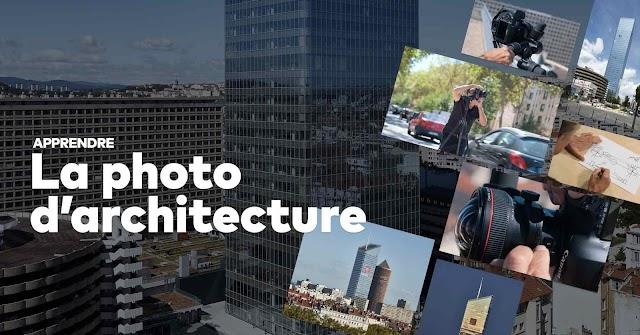 Apprendre la photographie d'architecture