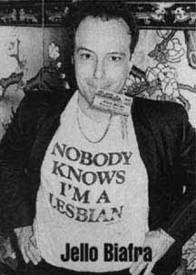 Nobody Knows I'm a Lesbian Jello Biafra Dead Kennedys. PYGear.com