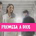 Telenovela Promesa a Dios Capítulos Completos | Novelas Online