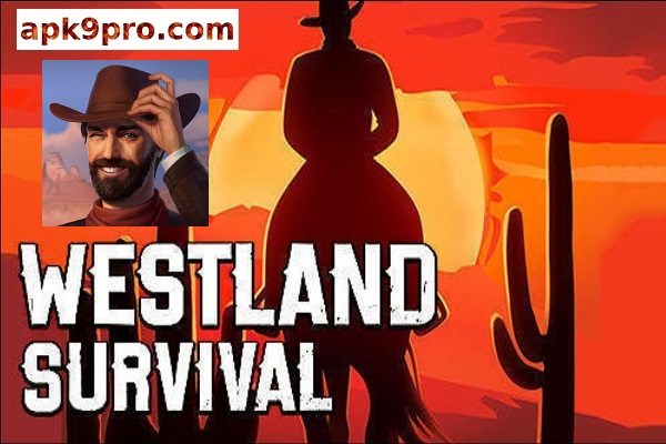 Westland Survival v0.16.4 Apk + Mod + Data (File size 213 MB) for android