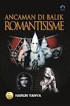 Ancaman di Balik Romantisme ~ Harun Yahya