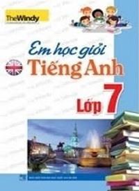 Em Học Giỏi Tiếng Anh Lớp 7 - The Windy