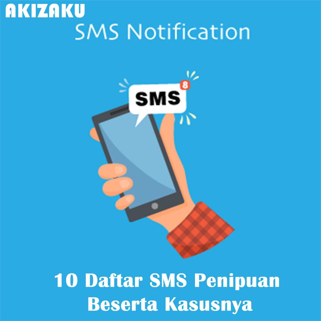 10 Daftar SMS Penipuan Beserta Kasusnya