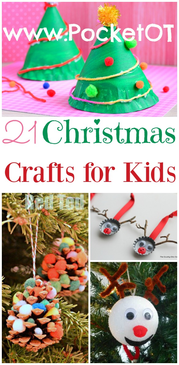Christmas Crafts For Kids.21 Christmas Crafts For Kids Pocket Occupational Therapist