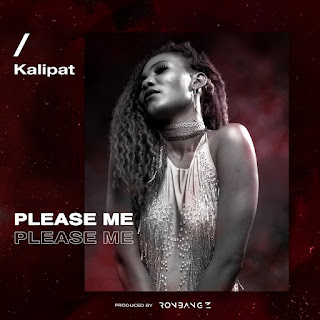 [Music] kalipat - please me