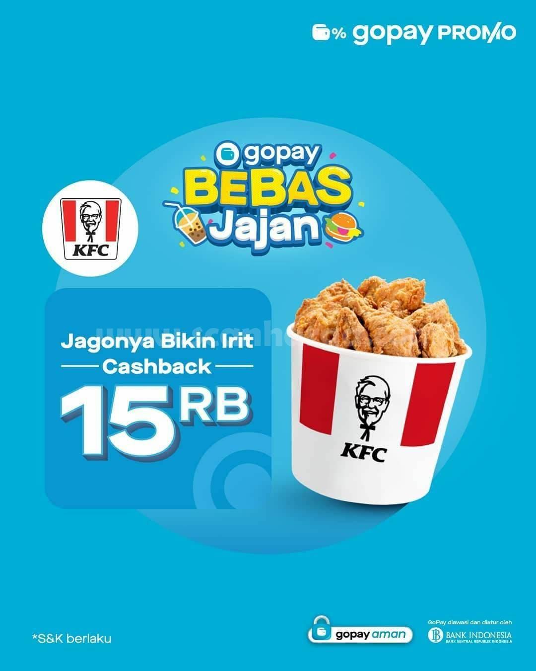 Promo KFC GOPAY Bebas Jajan Cashback 15 RIBU!