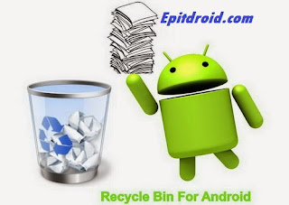 Membuat Recycle Bin di Android