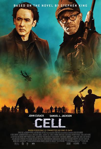 Movie poster for the Saban Films's 2016 horror drama Cell, starring John Cusack, Samuel L. Jackson, Isabelle Fuhrman, Stacy Keach, Owen Teague, Ethan Andrew Casto, and Joshua Mikel