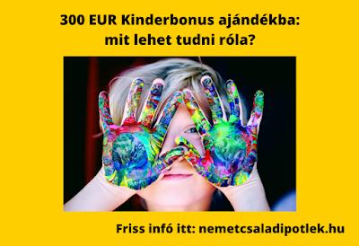 300 EUR Kinderbonus - ajándék német családi pótlék