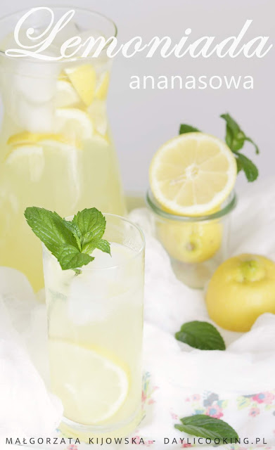 Orzeźwiająca lemoniada ananasowa - doskonała na upały