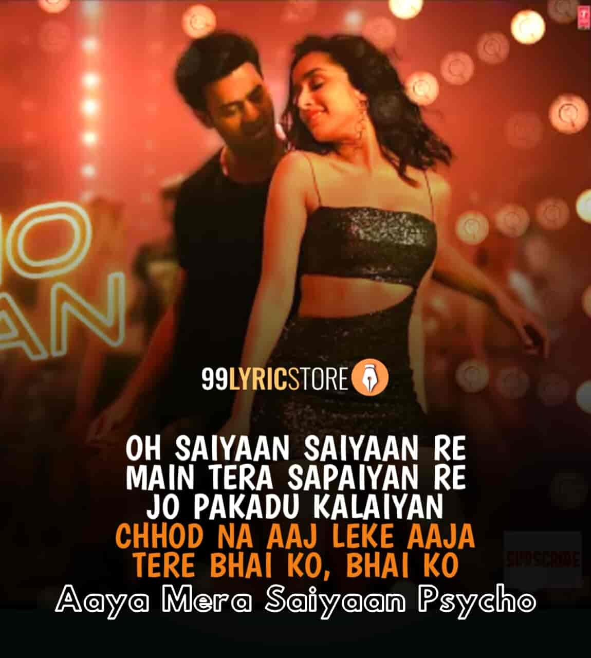 Psycho Saiyaan lyrics sung by Dhvani Bhanushali and Sachet Tondon