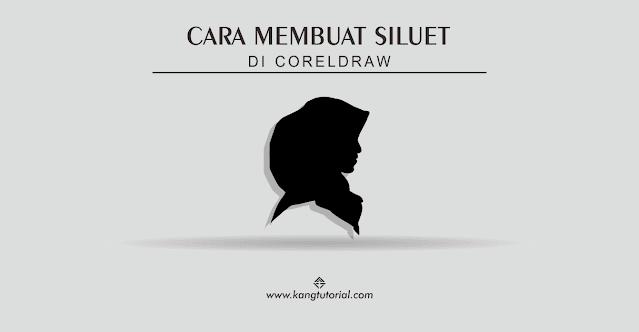 Cara Membuat Siluet Wajah di Coreldraw