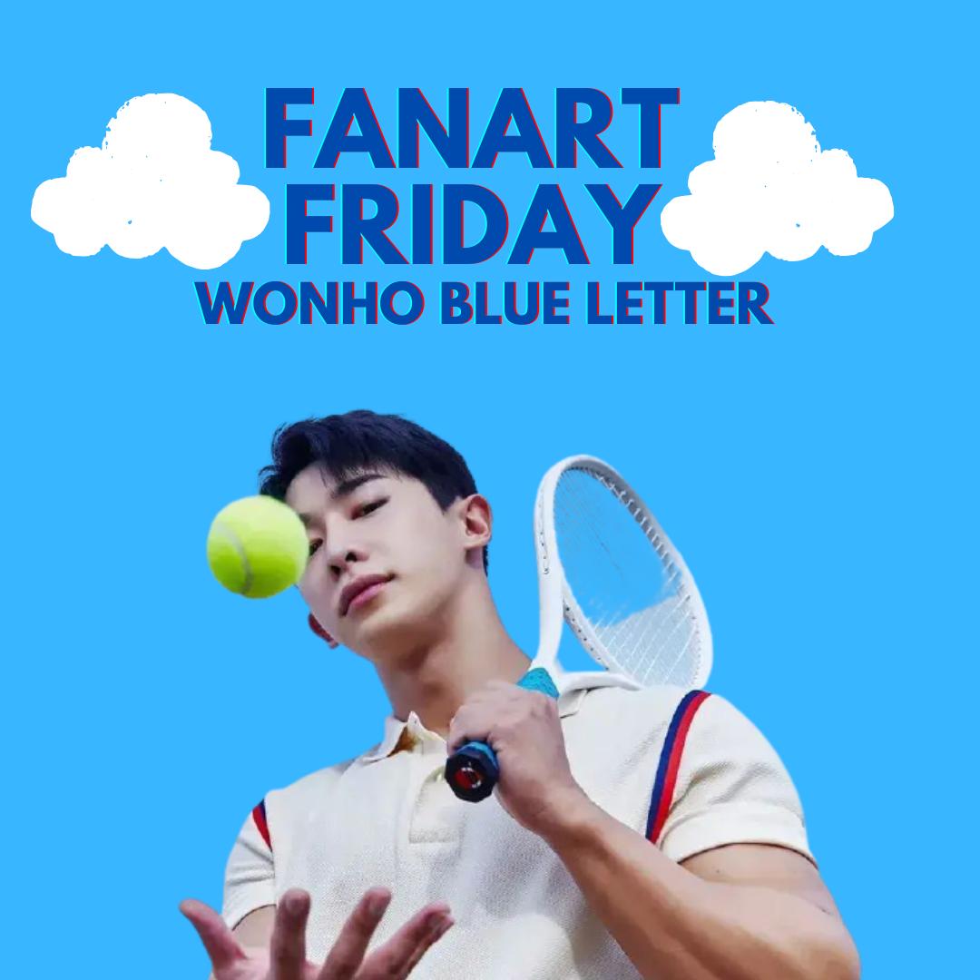 Fanart Friday: Wonho's Blue Letter