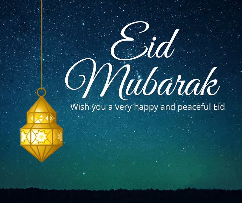 Wish you a very happy and peaceful Eid