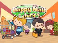 happy mall story mod apk (Unlimited Money)