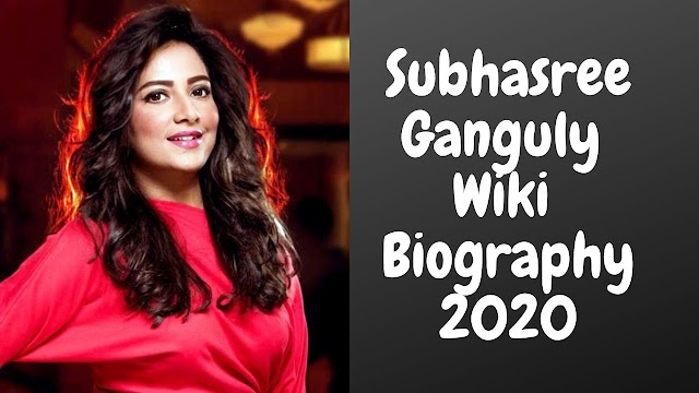 Subhasree Ganguly Wiki Biography Age Family Details 2020