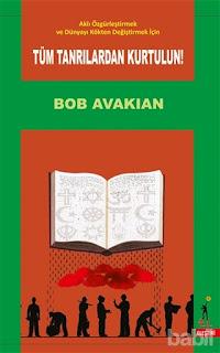 Tüm Tanrılardan Kurtulun ekitap - Bob Avakian