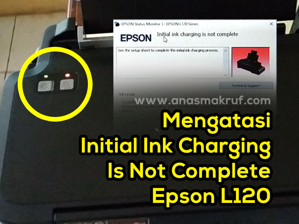 cara-mengatasi-initial-ink-charge-is-not-complete-printer-epson-l120