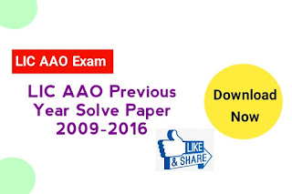 LIC AAO Previous Year 2009-2016 Questions Solve Paper