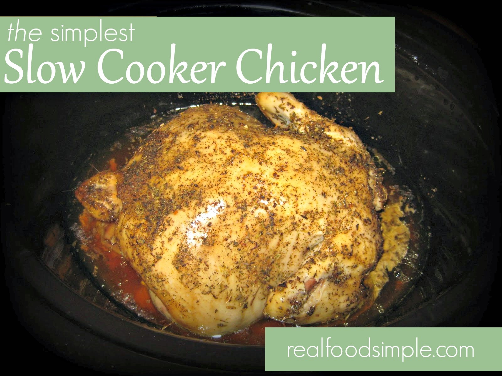 The simplest slow cooker chicken recipe. It only uses 2 components. This is the perfect weeknight meal for a busy family. | realfoodsimple.com