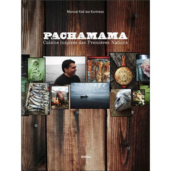 Télécharger Livre Gratuit Pachamama, cuisine des premières nations pdf