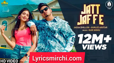 Jatt Jaffe जाट जफ्फे Song Lyrics | Jassa Dhillon Ft. Gurlej Akhtar | New Punjabi Song 2020