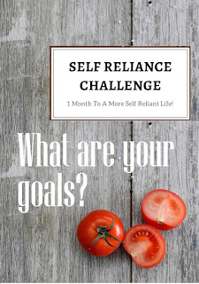 What are your self-reliance goals? Join us for this month-long challenge. #selfreliantchallenge