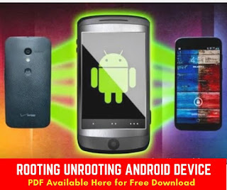Rooting Unrooting Android Device pdf guide
