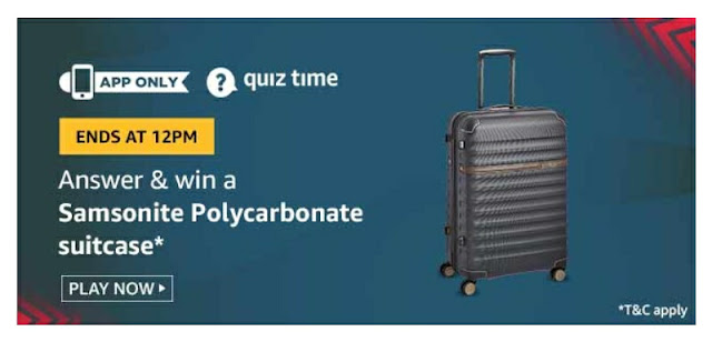 Amazon Quiz answer and win Samsonite Polycarbonate Suitcase
