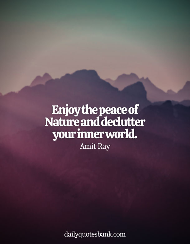 Quotes About Being At Peace With Nature