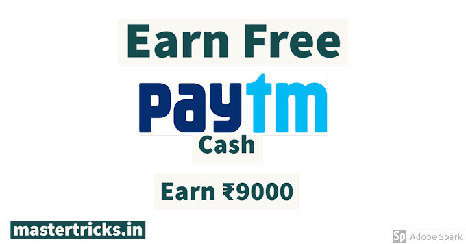 [BEST LOOT] Earn Rs. 500 Free PayTM Cash (₹9000 Proof) [2020]