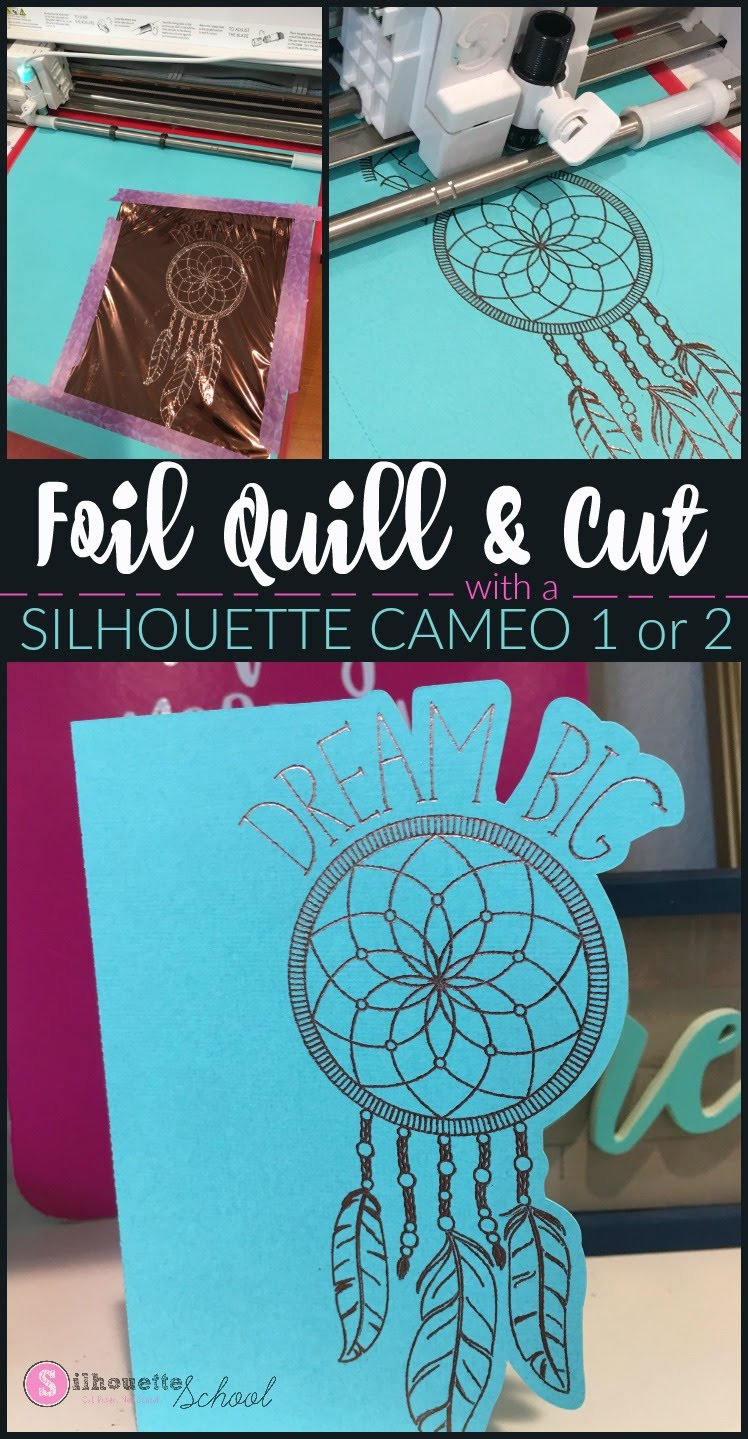 silhouette 101, silhouette america blog, foil quil, foil quill silhouette, foil quill tutorials