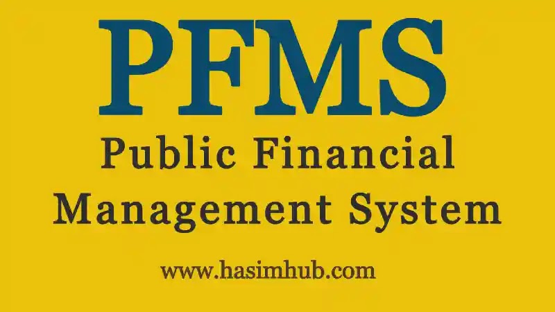 PFMS - Public Financial Management System - Hasim Hub