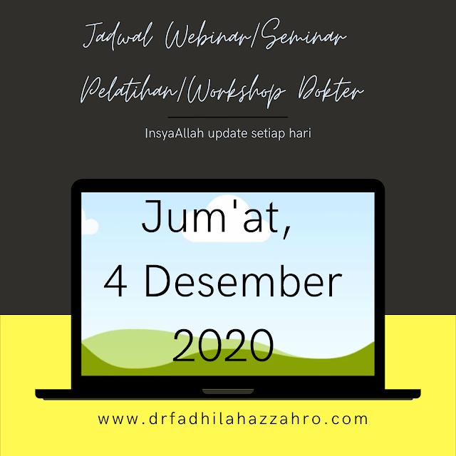 Jadwal Webinar/Seminar Pelatihan/Workshop Dokter Jum'at, 4 Desember 2020