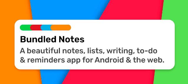 تنزيل تطبيق  Bundled Notes منصة ذكية لتدوين الملاحظات للاندرويد