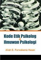 Kode Etik Psikolog & Ilmuwan Psikologi
