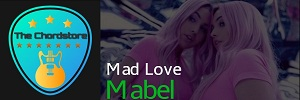 Mabel - MAD LOVE Guitar Chords (High Expectations)