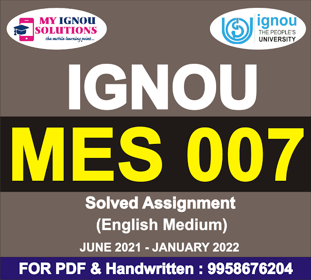 MES 007 Solved Assignment 2021-22