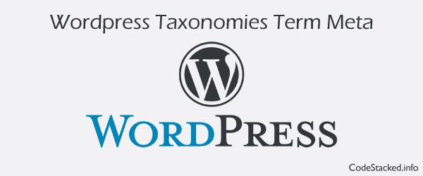 Create Taxonomy Term Meta in Wordpress