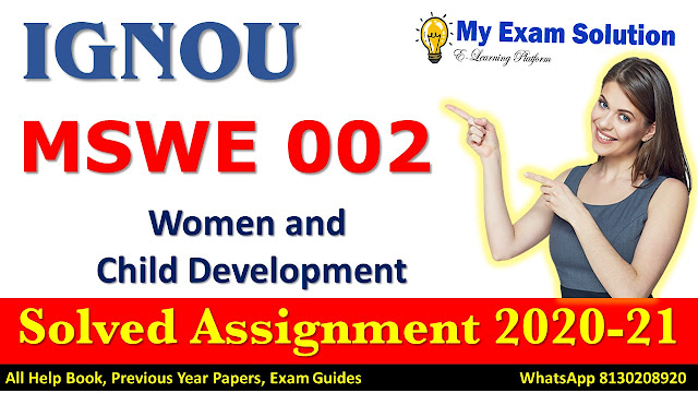 MSWE 002 Solved Assignment 2020-21, IGNOU Solved Assignment 2020-21, MSWE 002