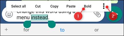 تظهر قائمة الضغط لفترة طويلة خيار Bold و 3 نقاط.